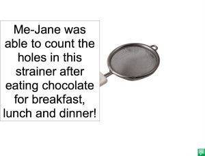 ME-JANE HOLES IN STRAINER