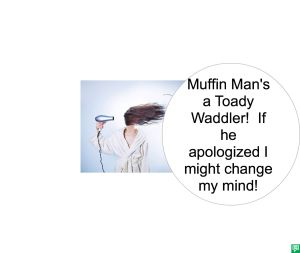ARTIST AH IF MUFFIN MAN APOLOGIZED