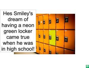 HES SMILEY'S NEON GREEN LOCKER