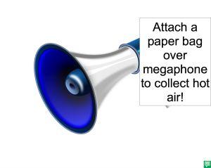 MEGAPHONE AND PAPER BAG