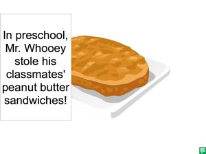 MR. WHOOEY STOLE HIS CLASSMATES SANDWICHES