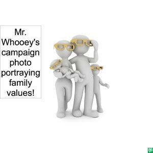 MR. WHOOEY'S CAMPAIGN PHOTO