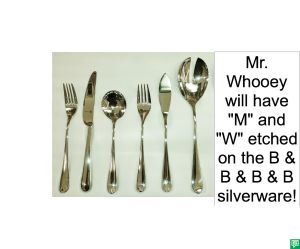 MR. WHOOEY'S SILVERWARE