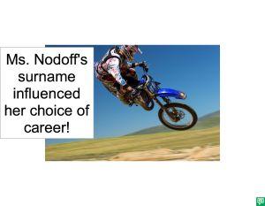 MS. NODOFF'S CAREER