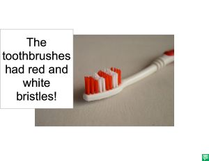 TOOTHBRUSHES RED AND WHITE BRISTLES