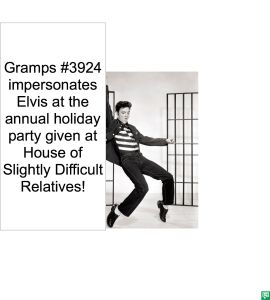 GRAMPS #3924 IMPERSONATING ELVIS