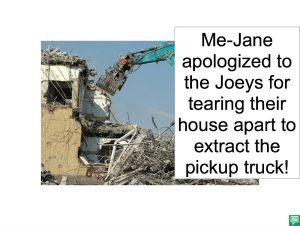 ME-JANE APOLOGIZES FOR TEARING THE JOEY'S HOUSE APART
