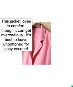 MELODY AGOGO AND JACKET THAT LOVED TO COMFORT