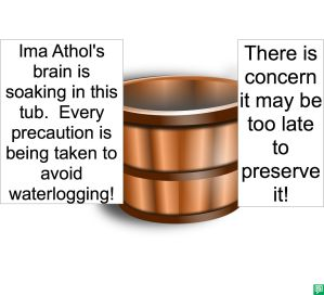 TUB HOLDING IMA ATHOL'S BRAIN