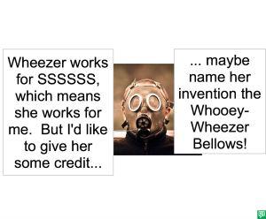 WHOOEY-WHEEZER BELLOW
