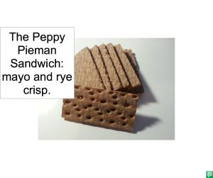 THE PEPPY PIEMAN SANDWICH