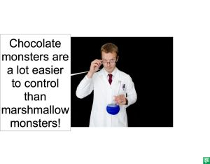 MARSHMALLOW MONSTERS