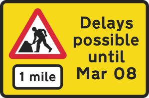 POSSIBLE DELAYS SIGN