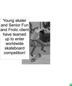 YOUNG SKATER AND CLIENT TEAMED