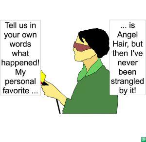 REPORTER LAF ANGEL HAIR