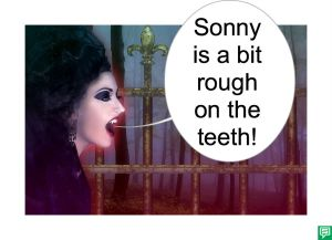 VAMPIRE SONNY ROUGH ON TEETH