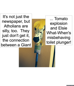 FAMOUS GIANT TOMATO AND TOILET PLUNGER AUTHORITY