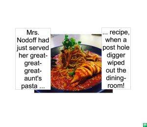 MRS. NODOFF'S GREAT-GREAT-GREAT-AUNT'S PASTA