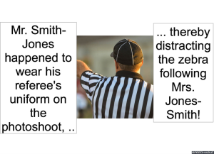 MR. SMITH-JONES WEARING REFEREE'S UNIFORM