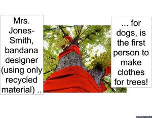 TREE WEARING CLOTHES