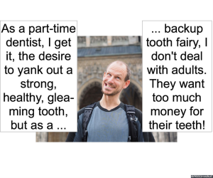 BACKUP TOOTH FAIRY NO ADULT TEETH