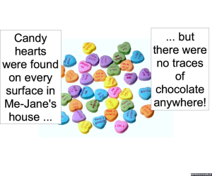 CANDY HEARTS IN ME-JANE'S HOUSE