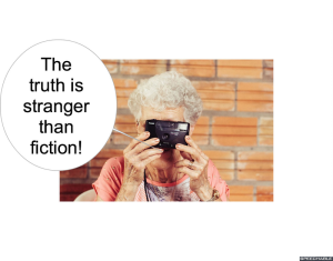MRS. LONG TRUTH IS STRANGER THAN FICTION