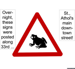 SPACE ALIEN FROG SIGNS POSTED
