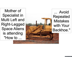 BACKHOE MOTHER OF SPECIALIST
