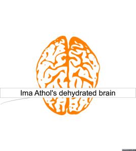 IMA ATHOL'S DEHYDRATED BRAIN 2