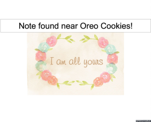NOTE FOUND NEAR OREO COOKIES