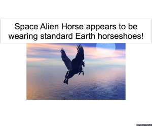 SPACE ALIEN HORSE EARTH HORSESHOES