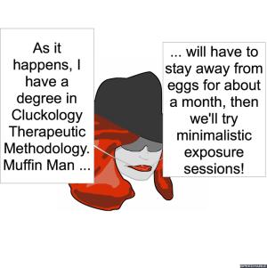 CHOCOLATOLOGIST AND CLUCKING THERAPIST MUFFIN MAN