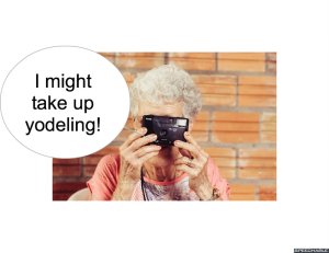 mrs-long-i-might-take-up-yodeling